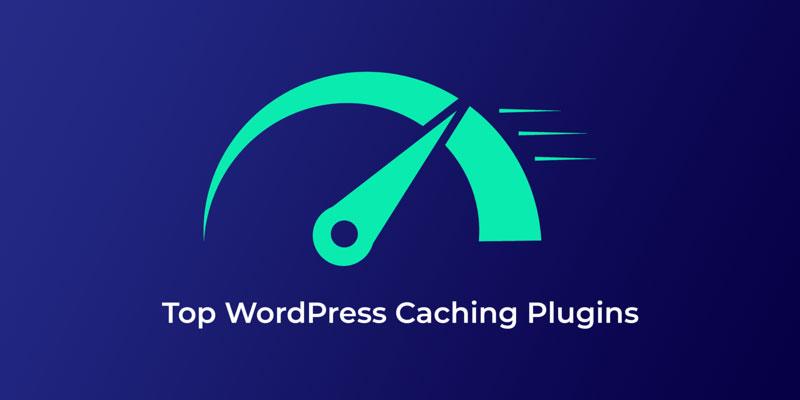 Τα 5 καλύτερα Caching Plugins για WordPress